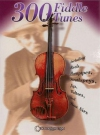 300 Fiddle Tunes for violin solo