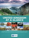 United Kingdom at a Glance. Geography, History and Culture of the United Kingdom