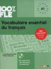 100% FLE - VOCABULAIRE ESSENTIEL DU FRANCAIS A1 + CD MP3
