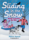 Sliding in the Snow Winter activities for Kids