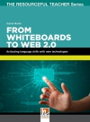 From Whiteboards to Web 2.0. - activating language skills with new technologies