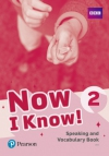 Now I Know! Speaking and Vocabulary Book 2