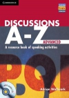 Discussions A-Z Advanced A resource book of speaking activities