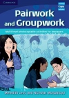 Pairwork and Groupwork Multi-level photocopiable activities for teenagers